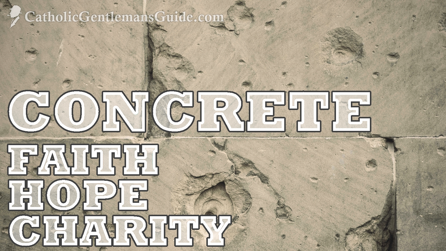 concrete-faith-hope-charity