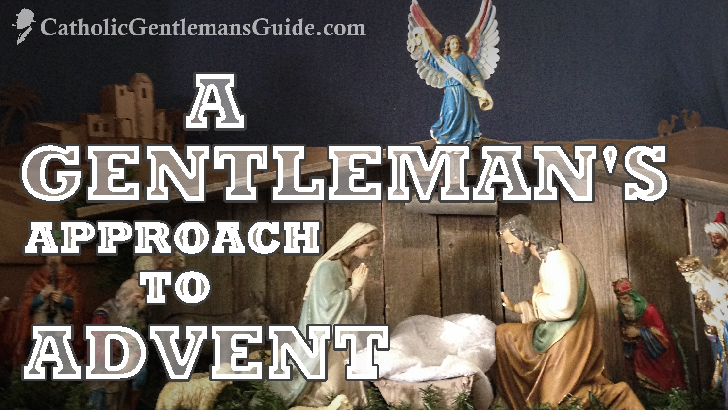 gentleman-approach-to-advent
