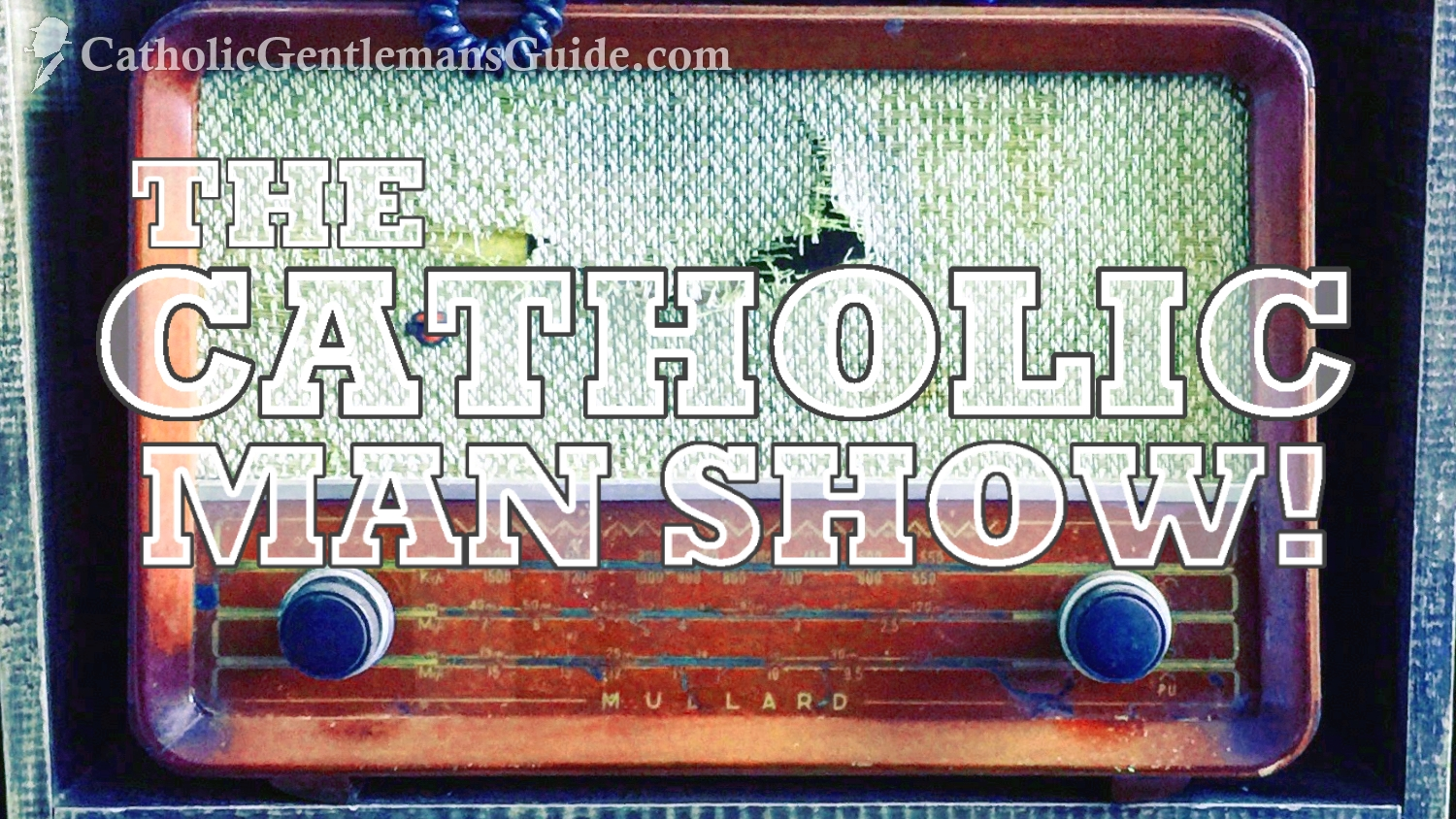 the-catholic-man-show
